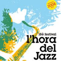 Festival L'Hora del Jazz - Memorial Tete Montoliu 2008