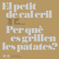 Surt a la venda 'Per què es grillen les patates?', el primer disc fins ara inèdit d?El Petit de Cal Eril