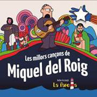 Les millors cançons de Miquel del Roig