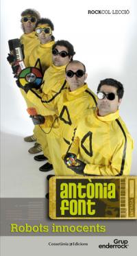 Cossetània publica 'Antònia Font. Robots innocents', sobre la banda de pop català més influent del segle XXI