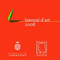 La Biennal d?Art 2008 de la Diputació de Tarragona