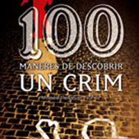 Cent maneres de descobrir un crim o les curiositats de les investigacions policials