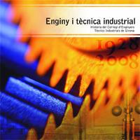 El Col.legi d'Enginyers Tècnics Industrials de Girona repassa els seus primers cinquanta anys en un llibre
