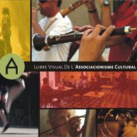 El primer ?Llibre Visual de l?Associacionisme Cultural?
