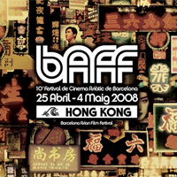 100 retines presenta BAFF 2008 el Festival de Cinema Asiàtic de Barcelona