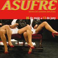Asufre, una sàtira dirigida per Gemma Beltran